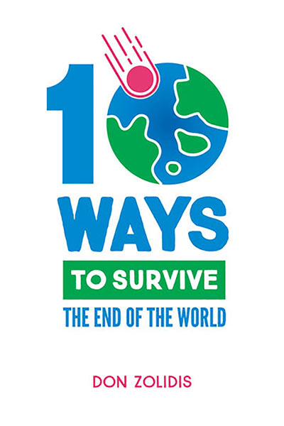 10 Ways to Survive the End of the World