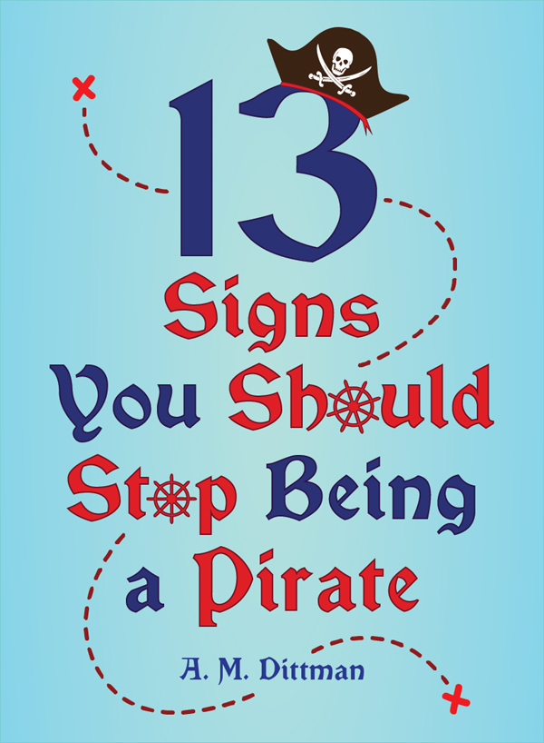 13 Signs You Should Stop Being a Pirate