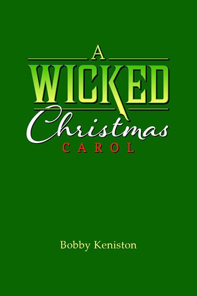 A Wicked Christmas Carol