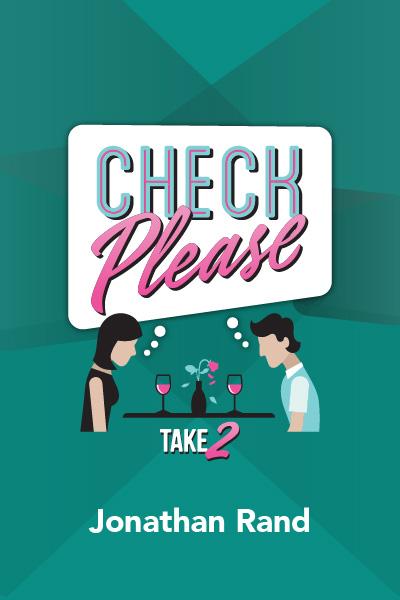 Check Please: Take 2