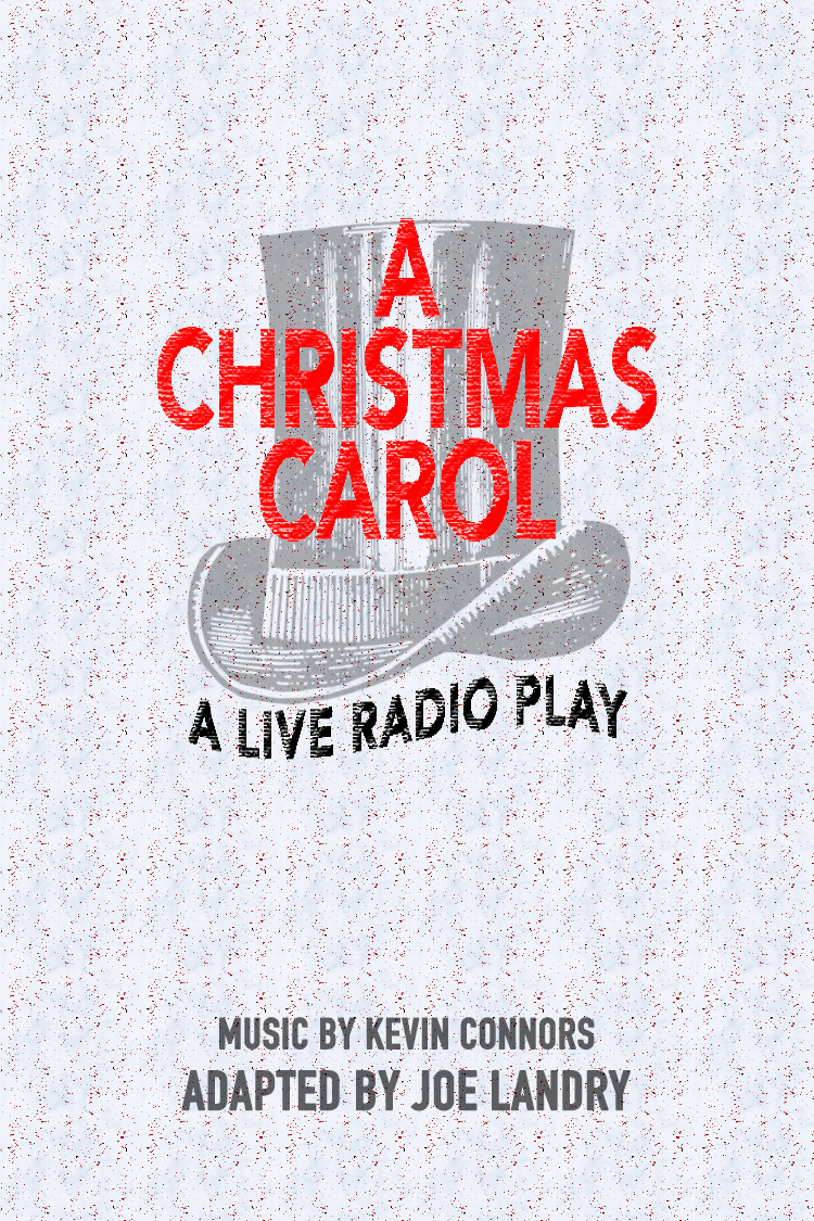 A Christmas Carol: A Live Radio Play - VIRTUAL CLASSROOM SCRIPTS