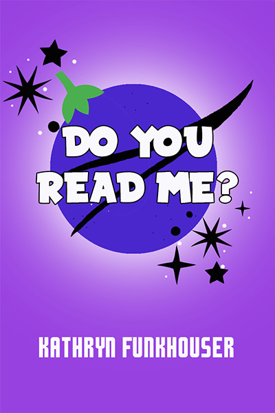 Do You Read Me? - A Stay-At-Home Play