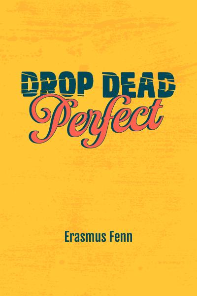 Drop Dead Perfect - VIRTUAL CLASSROOM SCRIPTS