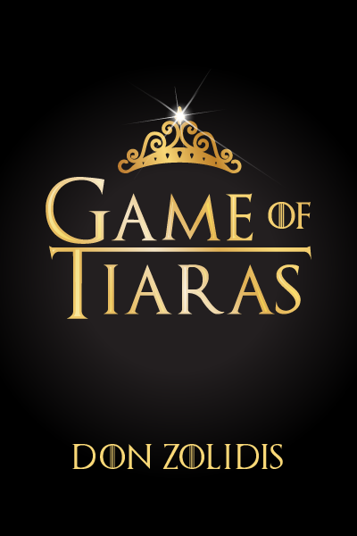 Game of Tiaras (one-act): Stay-At-Home Edition