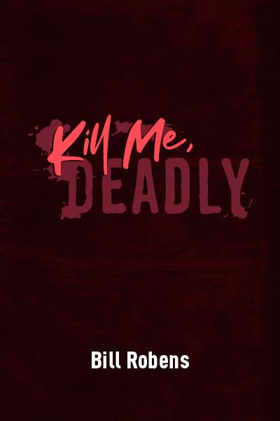Kill Me, Deadly - VIRTUAL CLASSROOM SCRIPTS