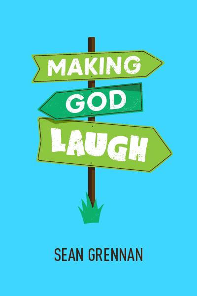 Making God Laugh - VIRTUAL CLASSROOM SCRIPTS