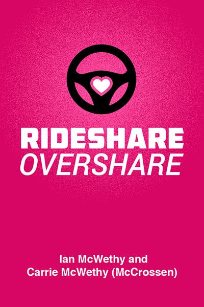 Rideshare Overshare