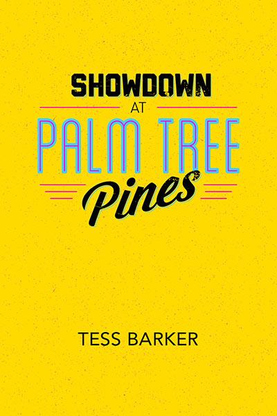Showdown at Palm Tree Pines
