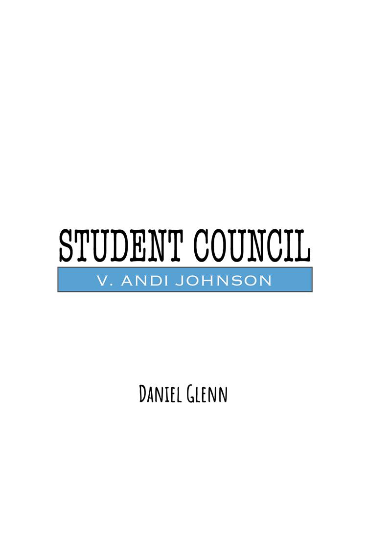 Student Council v. Andi Johnson: A Stay-At-Home Play - VIRTUAL CLASSROOM SCRIPTS