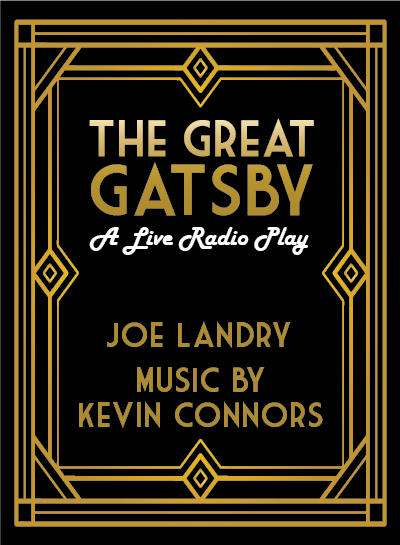 The Great Gatsby: A Live Radio Play