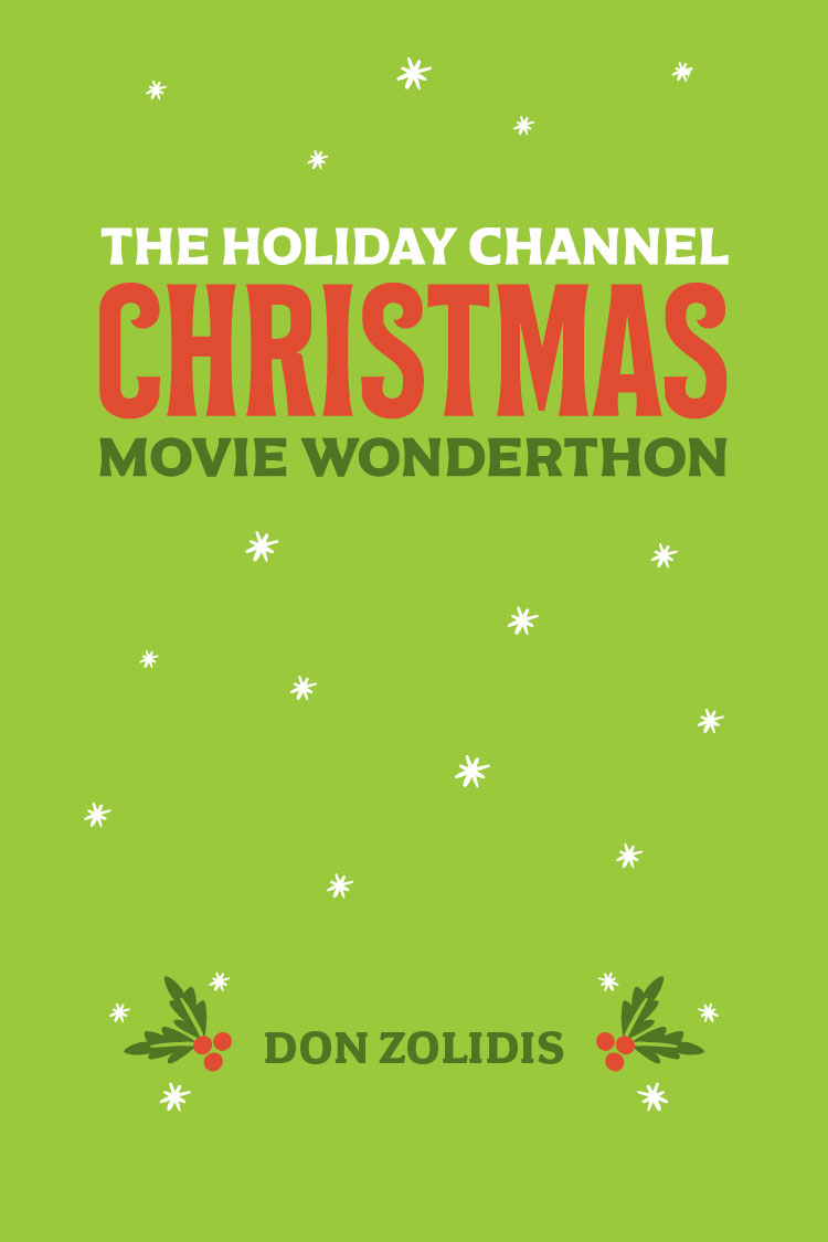 The Holiday Channel Christmas Movie Wonderthon: Stay-At-Home Edition