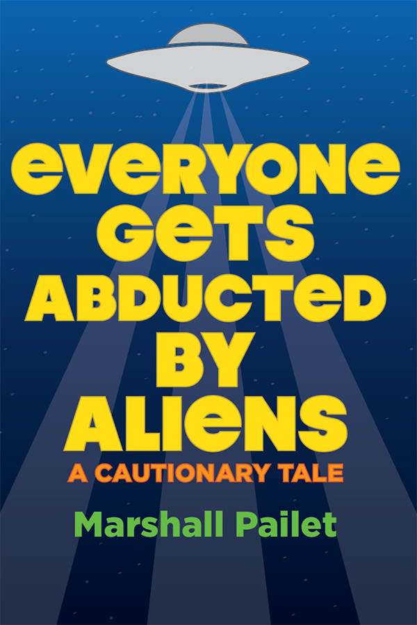 Everyone Gets Abducted by Aliens