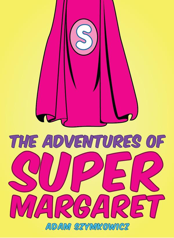The Adventures of Super Margaret