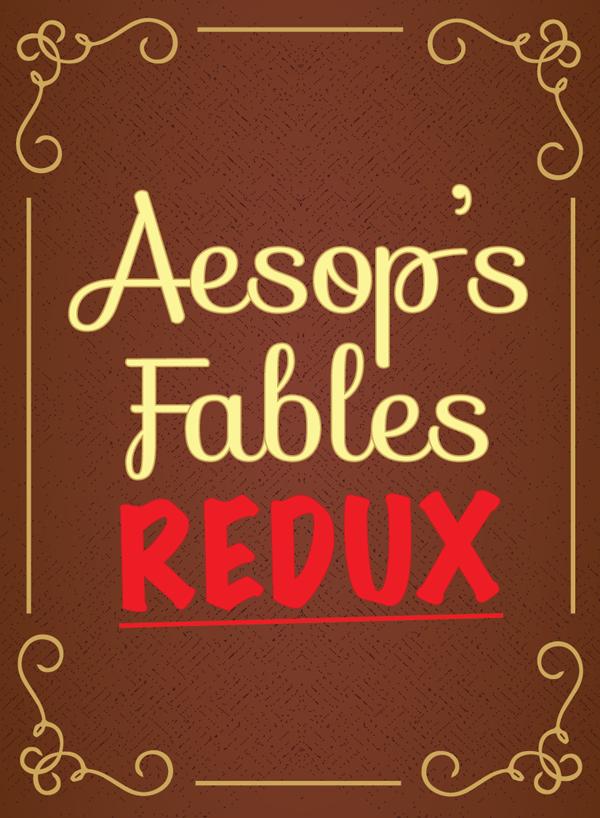 Aesop's Fables Redux
