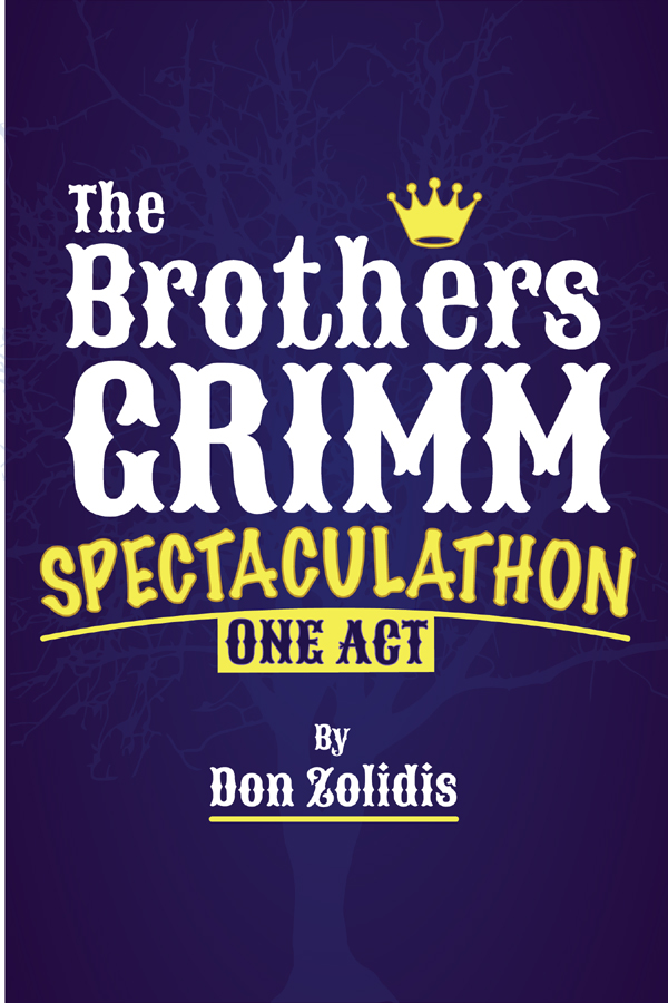 The Brothers Grimm Spectaculathon (one-act)