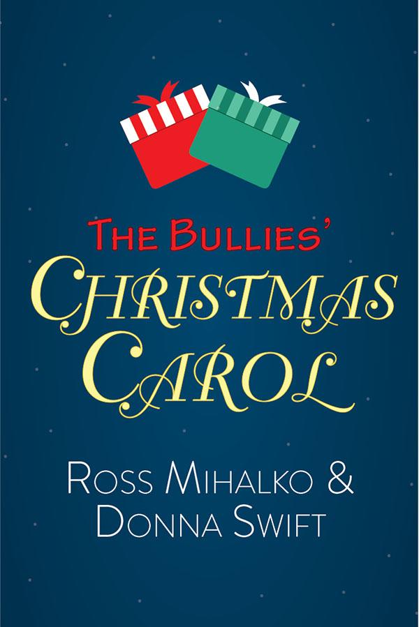 The Bullies' Christmas Carol