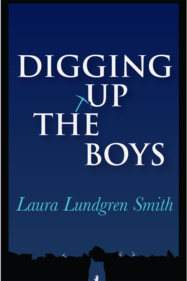Digging Up the Boys