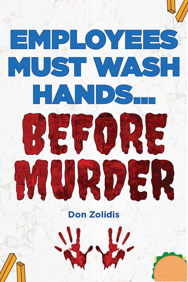 Employees Must Wash Hands... Before Murder