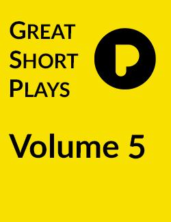 Great Short Plays: Volume 5