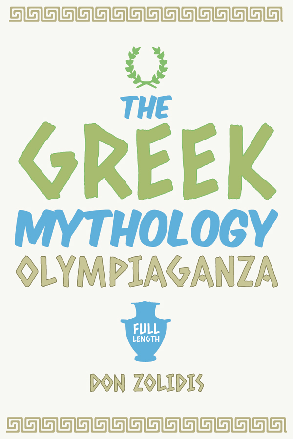 The Greek Mythology Olympiaganza (full-length)