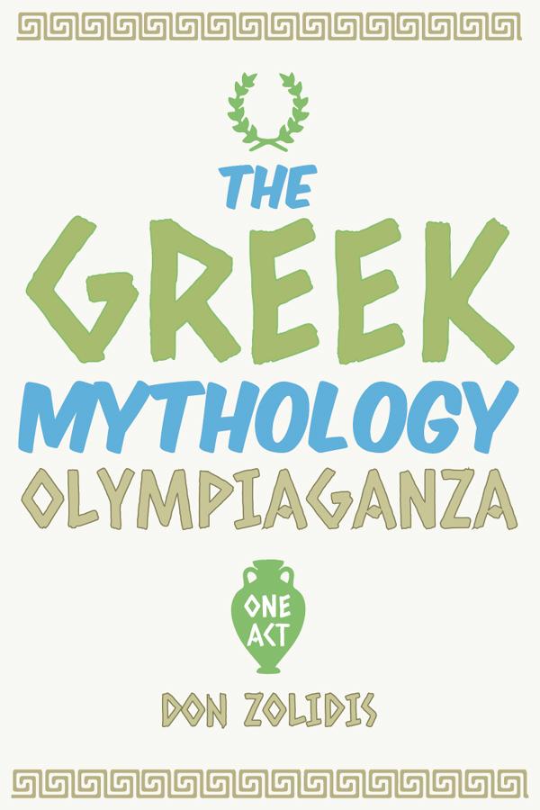 The Greek Mythology Olympiaganza (one-act)