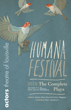 Humana Festival 2010: The Complete Plays