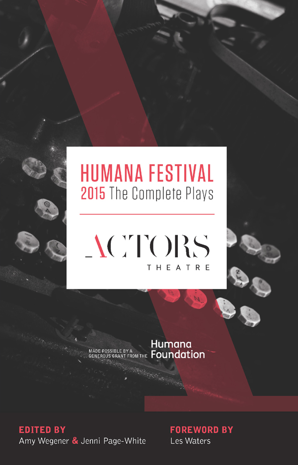 Humana Festival 2015: The Complete Plays