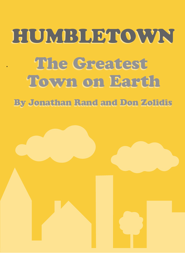 Humbletown: The Greatest Town on Earth (short version)