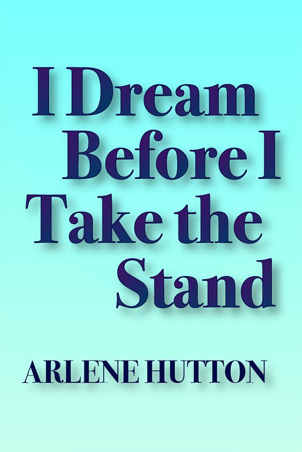 I Dream Before I Take the Stand
