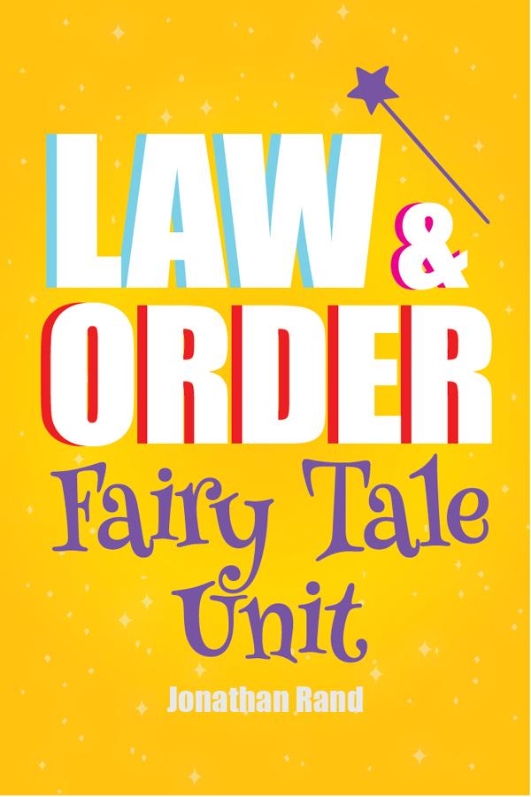 Law & Order: Fairy Tale Unit