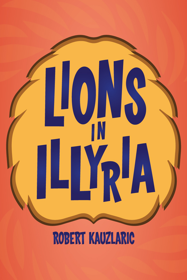 Lions in Illyria - VIRTUAL CLASSROOM SCRIPTS