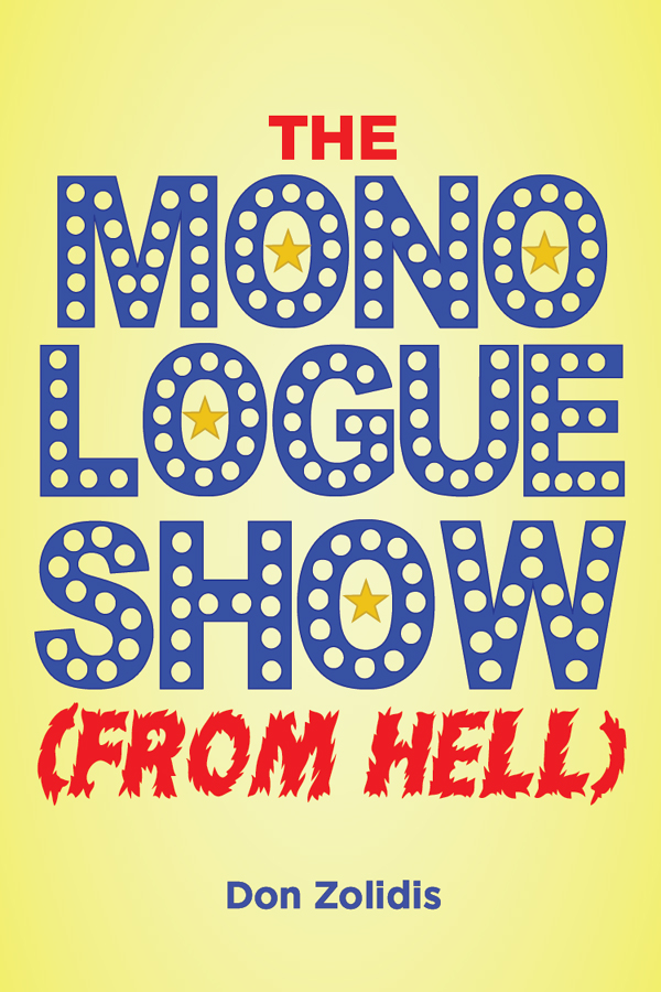 The Monologue Show (From Hell) (full-length version)
