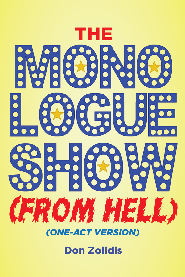 The Monologue Show (From Hell) (one-act version)