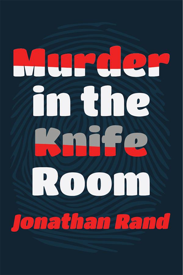 Murder in the Knife Room (full-length version)