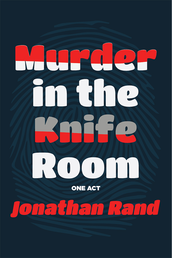 Murder in the Knife Room (one-act version)
