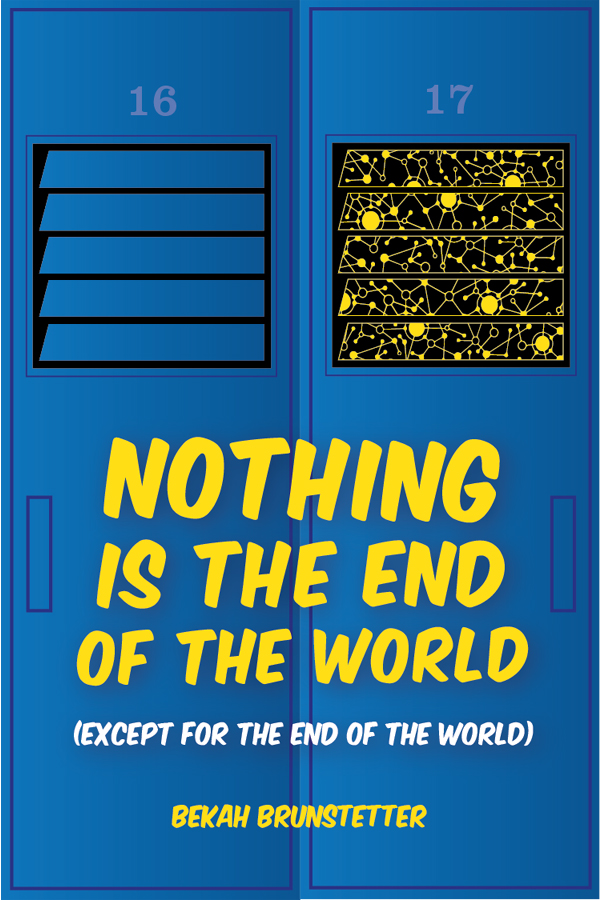 Nothing is the End of the World (except for the end of the world)