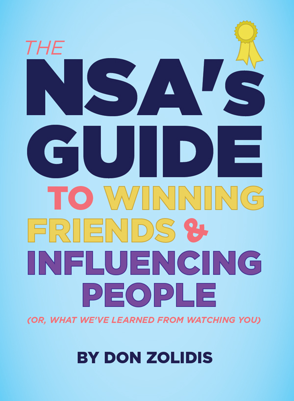 The NSA's Guide to Winning Friends and Influencing People