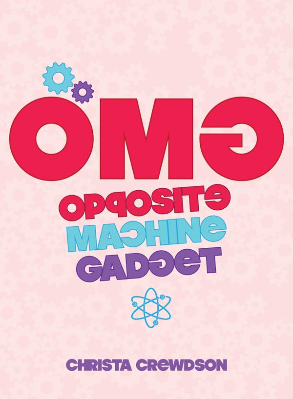 OMG (Opposite Machine Gadget)