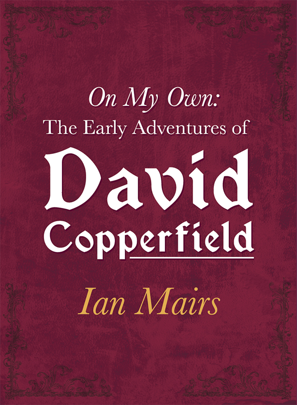 On My Own: The Early Adventures of David Copperfield - VIRTUAL CLASSROOM SCRIPTS