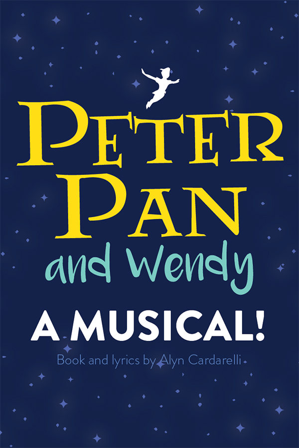Peter Pan and Wendy: A Musical