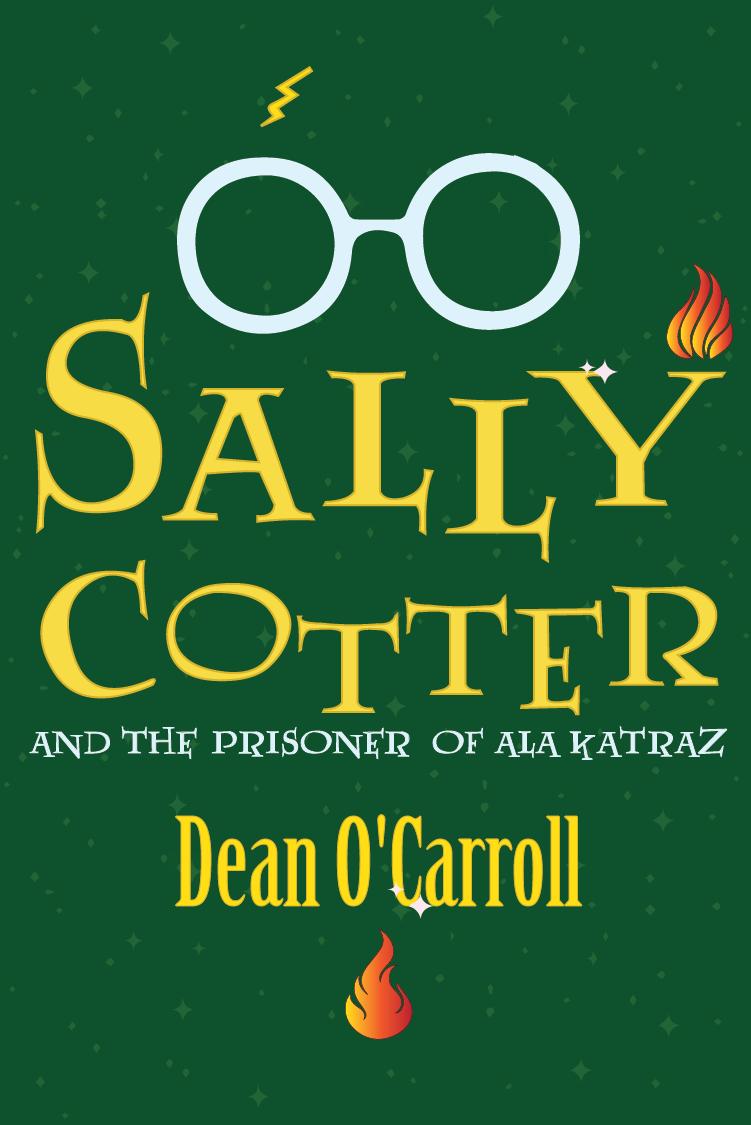Sally Cotter and the Prisoner of Ala Katraz