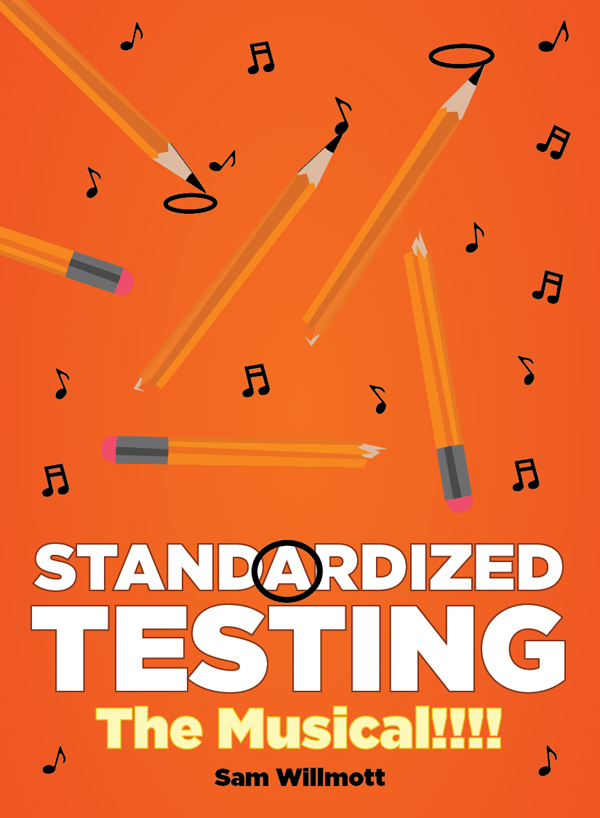 Standardized Testing - The Musical!!!!
