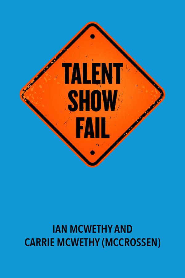 Talent Show Fail - VIRTUAL CLASSROOM SCRIPTS