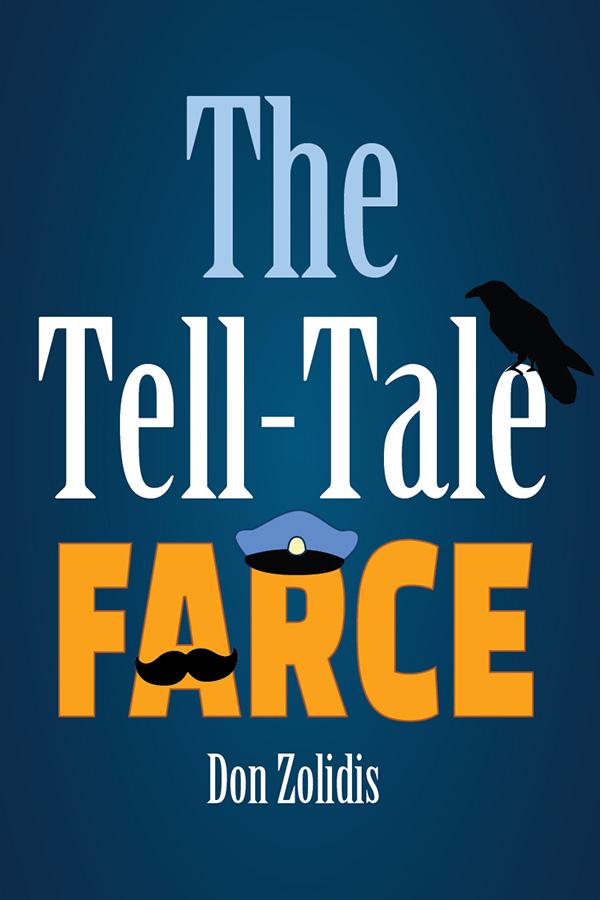 The Tell-Tale Farce