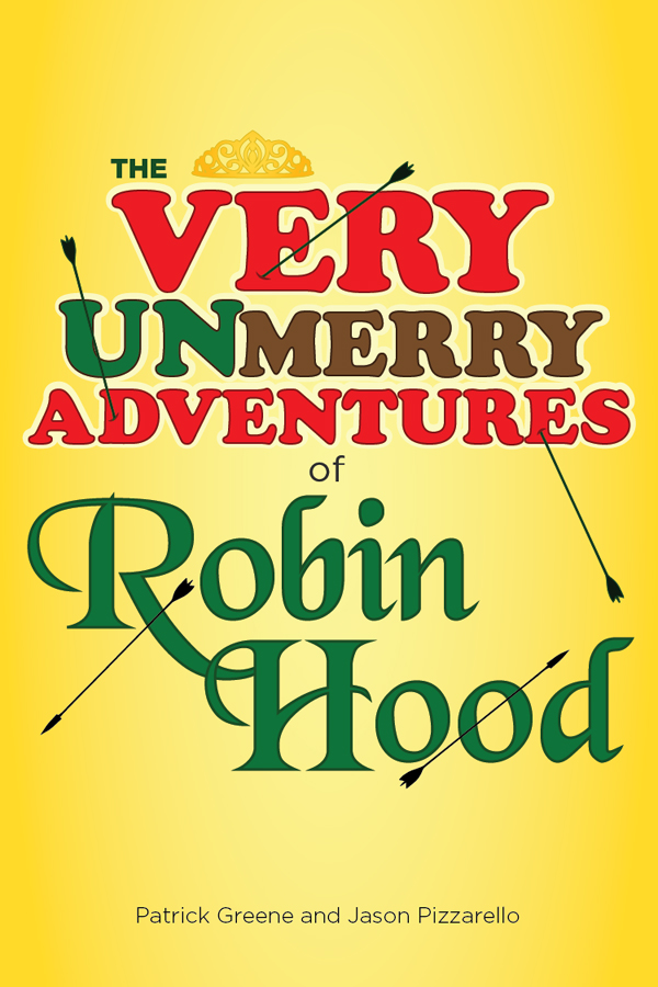 The Very UnMerry Adventures of Robin Hood