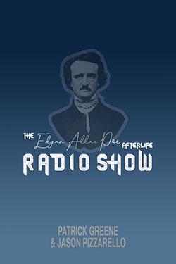 The Edgar Allan Poe Afterlife Radio Show