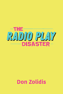 The Radio Play Disaster