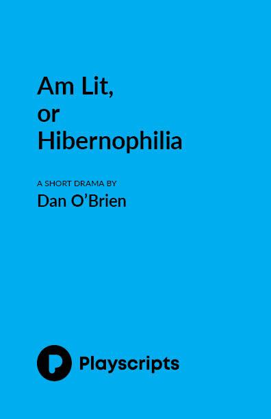 Am Lit, or Hibernophilia