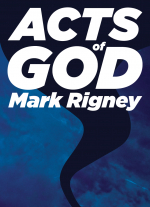 Acts of God by Mark Rigney
