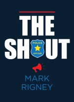 """The Shout"" by Mark Rigney"